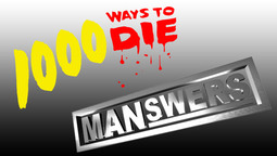1000 Ways to Die and MANswers Return to Spike