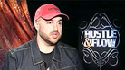 Hustle & Flow - Interview with director Craig Brewer