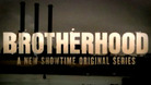 Brotherhood - About Brotherhood