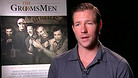 The Groomsmen - Interview With Ed Burns