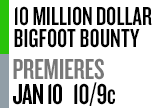 Bigfoot Bounty Premiere